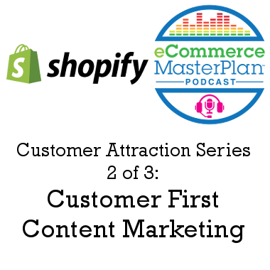 Customer First Content Marketing