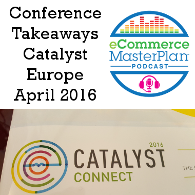 catalyst 2016 takeaways