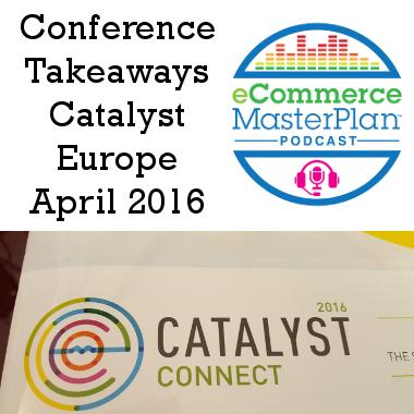 catalyst 2016 takeaways