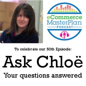 ask chloe ecommerce masterplan pocdast