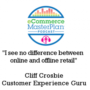 Podcast 143 Cliff Crosbie (ex Apple, Nike and Ikea) discusses Customer Emotion