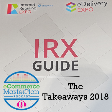 internet retailing expo 2018 podcast