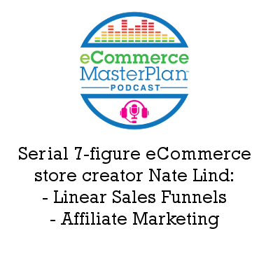 Podcast 163: Linear sales funnels, affiliate marketing and LOTS of top tips – chatting with Nate Lind