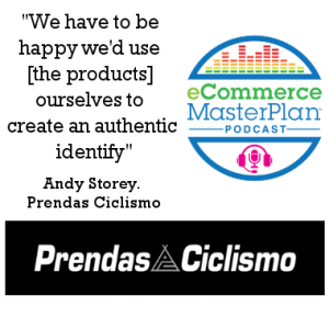 Podcast 166 The first six months of taking over an existing business with Andy Storey of Prendas Ciclismo