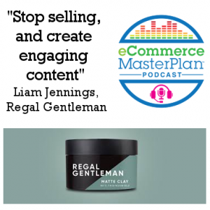 175: Liam Jennings from Regal Gentleman is back – Facebook Groups, Product Dev and Relaunches