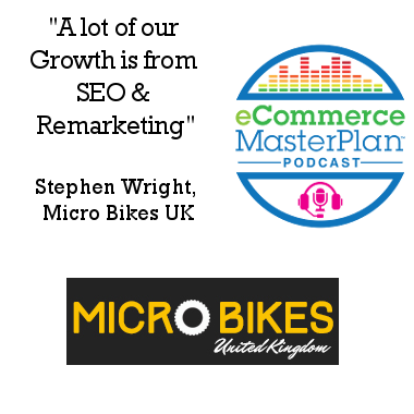 180: To 6-figures in year 1 Stephen Wright of Micro Bikes UK GSC, Google Ads, Remarketing, Dropship