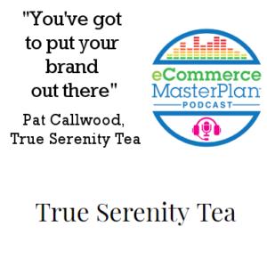 true serenity tea podcast
