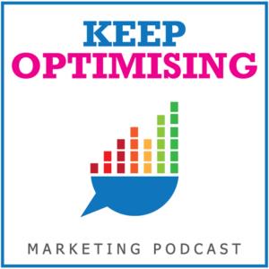 keep optimising podcast